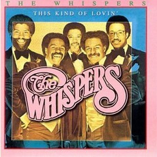 This Kind Of Lovin' mp3 Album by The Whispers