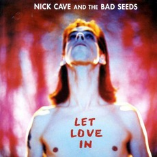 Let Love In (Remastered) mp3 Album by Nick Cave & The Bad Seeds
