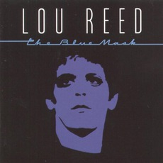 The Blue Mask mp3 Album by Lou Reed