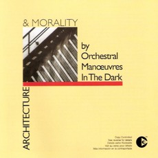 Architecture & Morality (Remastered) mp3 Album by Orchestral Manoeuvres in the Dark
