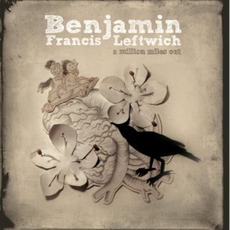 A Million Miles Out mp3 Album by Benjamin Francis Leftwich