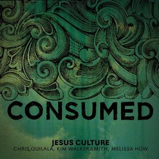 Consumed mp3 Album by Jesus Culture