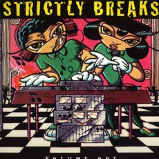 Strictly Breaks, Volume 1 by Various Artists