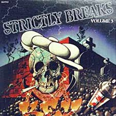 Strictly Breaks, Volume 3 by Various Artists