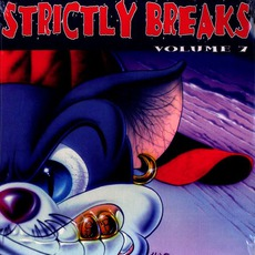 Strictly Breaks, Volume 7 by Various Artists