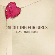 Love How It Hurts mp3 Single by Scouting For Girls