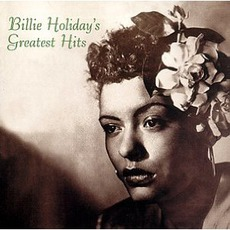 Greatest Hits mp3 Artist Compilation by Billie Holiday