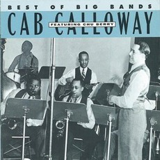 Best Of The Big Bands: Cab Calloway by Cab Calloway