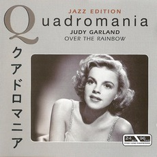Quadromania: Over The Rainbow by Judy Garland