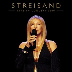 Live In Concert 2006 mp3 Live by Barbra Streisand