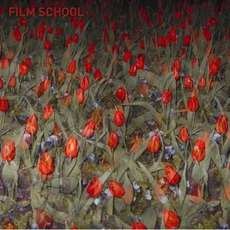 Film School mp3 Album by Film School