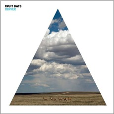 Tripper mp3 Album by Fruit Bats