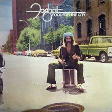 Fool For The City mp3 Album by Foghat