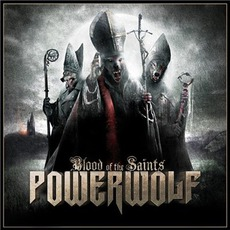 Blood Of The Saints (Limited Edition) mp3 Album by Powerwolf