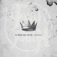 Imperial mp3 Album by In Fear And Faith