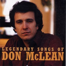 Legendary Songs Of Don Don McLean