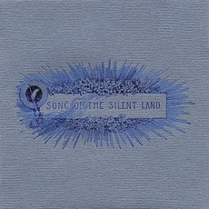 Song Of The Silent Land