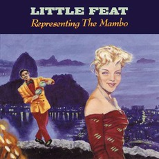Representing The Mambo mp3 Album by Little Feat