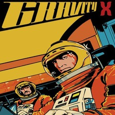 Gravity X mp3 Album by Truckfighters