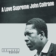 A Love Supreme (Deluxe Edition) mp3 Album by John Coltrane