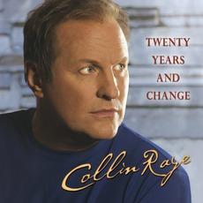 Twenty Years And Change mp3 Album by Collin Raye