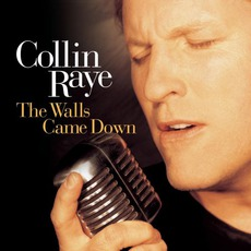 The Walls Came Down mp3 Album by Collin Raye