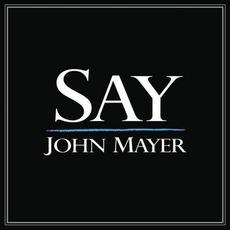 Say by John Mayer