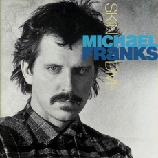Skin Dive mp3 Album by Michael Franks
