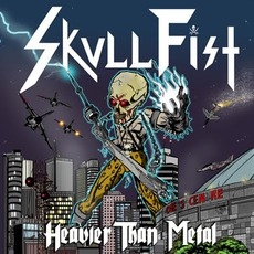 Heavier Than Metal by Skull Fist