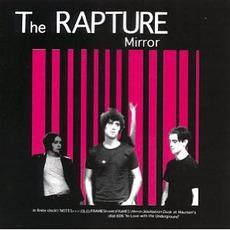 Mirror mp3 Album by The Rapture