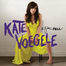 A Fine Mess (Deluxe Edition) mp3 Album by Kate Voegele