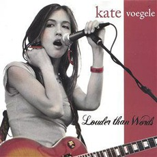 Louder Than Words mp3 Album by Kate Voegele