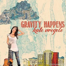 Gravity Happens (Deluxe Edition)