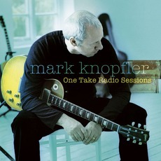 One Take Radio Sessions mp3 Live by Mark Knopfler