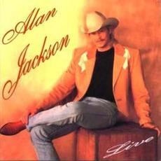 Alan Jackson - Live by Alan Jackson
