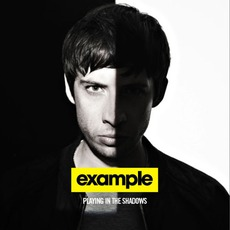 Playing In The Shadows mp3 Album by Example