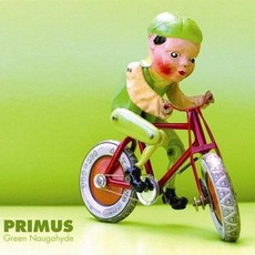 Green Naugahyde mp3 Album by Primus