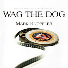 Wag The Dog by Mark Knopfler