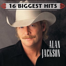 16 Biggest Hits mp3 Artist Compilation by Alan Jackson