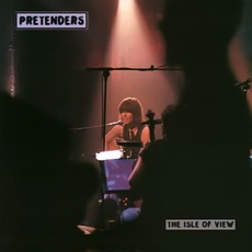 The Isle Of VIew mp3 Live by The Pretenders