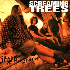 Shadow Of The Season by Screaming Trees