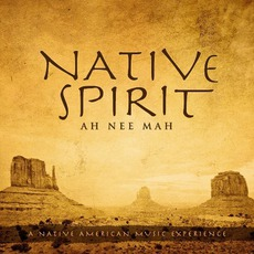 Native Spirit mp3 Album by AH*NEE*MAH