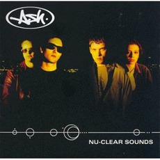 Nu-Clear Sounds mp3 Album by Ash