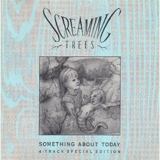 Something About Today by Screaming Trees
