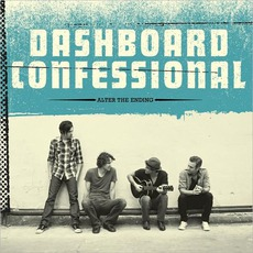 Alter The Ending (Deluxe Edition) by Dashboard Confessional