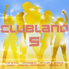 Clubland 5 mp3 Compilation by Various Artists