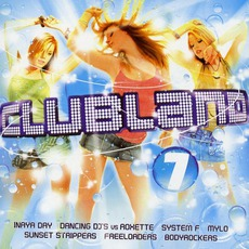 Clubland 7 mp3 Compilation by Various Artists