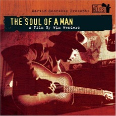 Martin Scorsese Presents The Blues: The Soul Of A Man mp3 Soundtrack by Various Artists