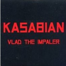 Vlad The Impaler by Kasabian