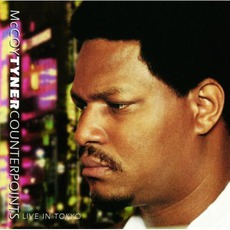 Counterpoints (Live In Tokyo) by McCoy Tyner